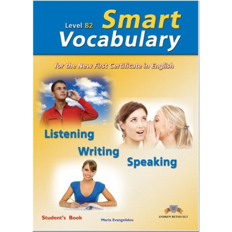 Smart Vocabulary for the New First Certificate in English Student´s Book Andrew Betsis ELT 9789604133550