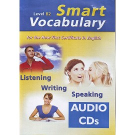 Smart Vocabulary for the New First Certificate in English CDs