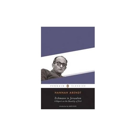 Eichmann in Jerusalem Penguin books 9780143039884