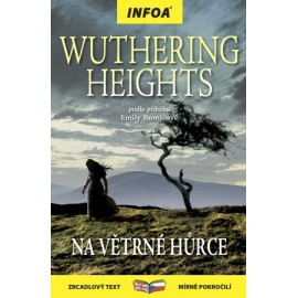 Wuthering Heights / Na větrné hůrce