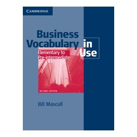 Business Vocabulary in Use Elementary to Pre-intermediate (with answers) Second Edition