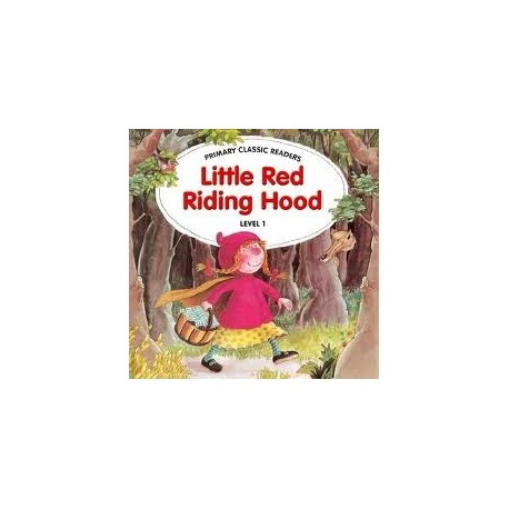 Primary Classic Readers 1: Little Red Riding Hood + CD Heinle 9789604031993
