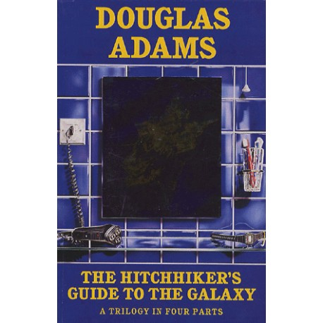The Hitchhiker's Guide to the Galaxy (A Trilogy in four parts) Pan Macmillan 9780330316118