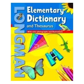 Longman Elementary Dictionary and Thesaurus With color photographs and illustrations