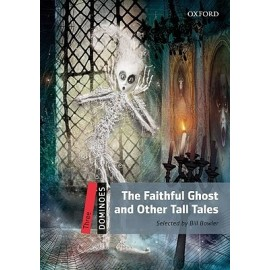 Oxford Dominoes: The Faithful Ghost and Other Tall Tales + MP3 audio download