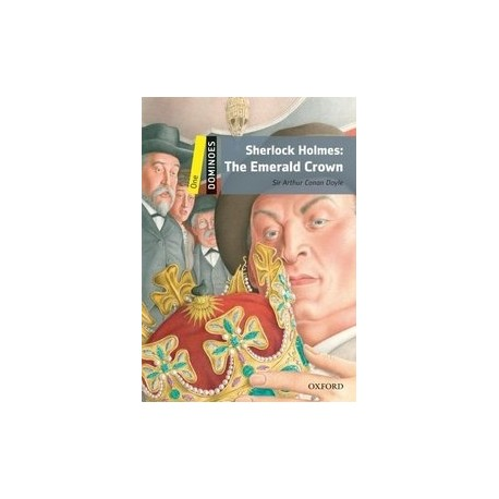 Oxford Dominoes: Sherlock Holmes: The Emerald Crown Oxford University Press 9780194247627