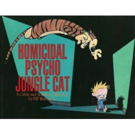 Calvin and Hobbes: Homicidal Psycho Jungle Cat