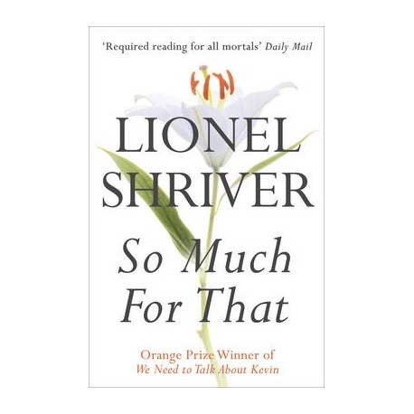 So Much for That Harper Collins 9780007271085