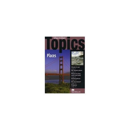 Macmillan Topics: Places Macmillan Publishers 9781405094917
