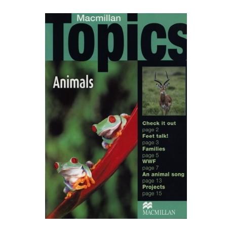 Macmillan Topics: Animals Macmillan Publishers 9781405095013