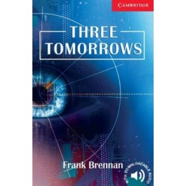 Cambridge Readers: Three Tomorrows + Audio download