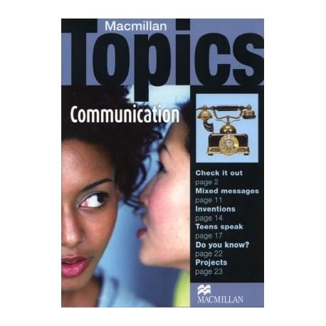 Macmillan Topics: Communication Macmillan Publishers 9781405094962