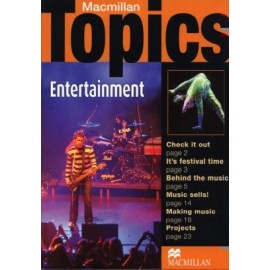 Macmillan Topics: Entertainment