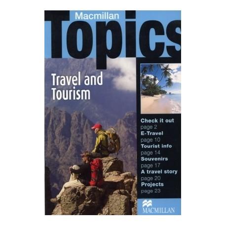 Macmillan Topics: Travel & Tourism Macmillan Publishers 9781405094993