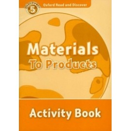 Discover! 5 Materials to Products Activity Book