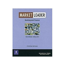 Market Leader Intermediate (New Edition) Banking and Finance